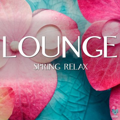 Lounge Spring Relax (2016)