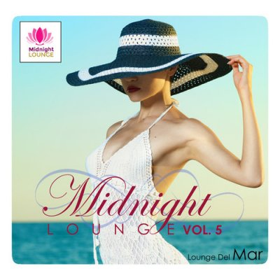 Midnight Lounge Vol.5: Lounge Del Mar (2016)