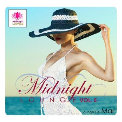 Midnight Lounge Vol.5: Lounge Del Mar (2016)