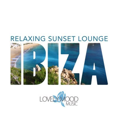 Relaxing Sunset Lounge: Ibiza (2016)
