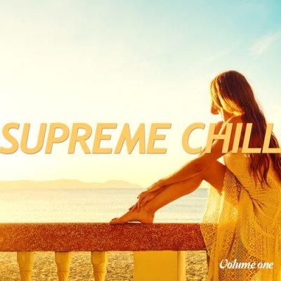 Supreme Chill Vol.1: Finest Relax Tunes (2016)