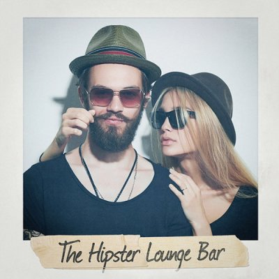 The Hipster Lounge Bar (2016)