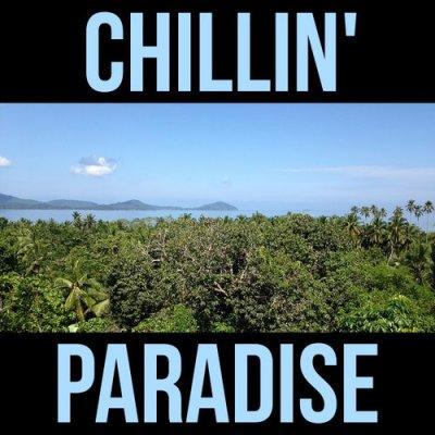 Chillin Paradise (2016)
