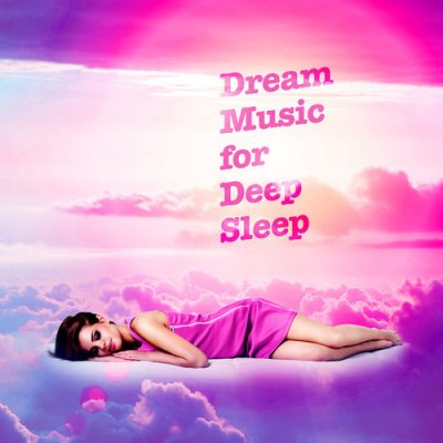 Dream Music for Deep Sleep (2016)