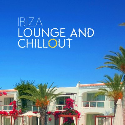 Ibiza Lounge and Chillout (2016)
