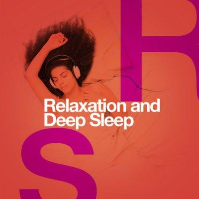 Relaxation and Deep Sleep (2016)
