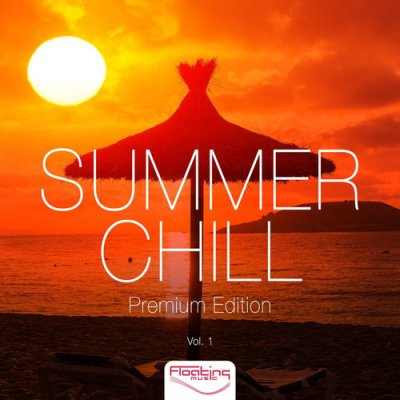 Summer Chill: Premium Edition Vol.1 (2016)