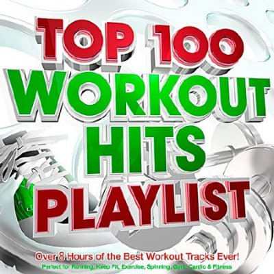 Top 100 Workout Hits Playlist (2016)