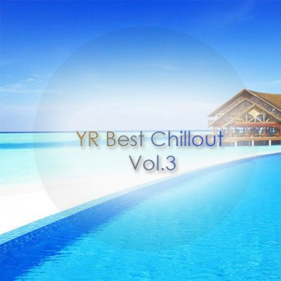 YR Best Chillout Vol.3 (2016)