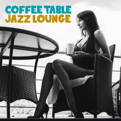 Coffe Table Jazz Lounge (2016)