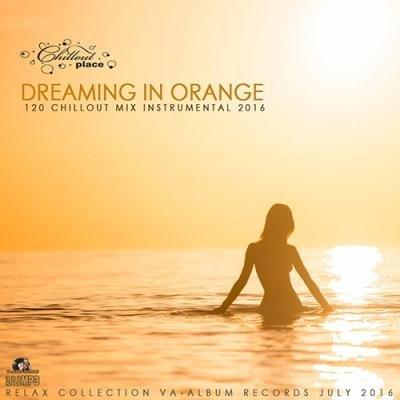 Dreaming In Orange (2016)