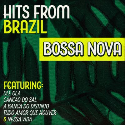 Hits from Brazil: Bossa Nova (2016)
