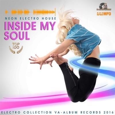Inside My Soul: Electro House (2016)