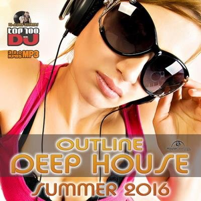 Outline Deep House (2016)