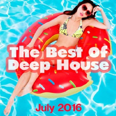 The Best Of Deep House (July 2016) (2016)