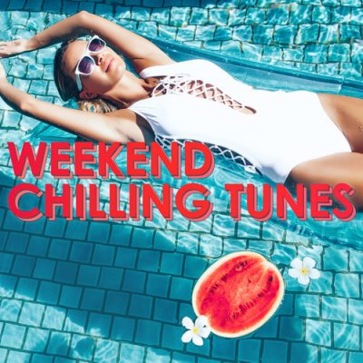 Weekend Chilling Tunes (2016)