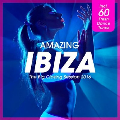 Amazing IBIZA - The Big Closing Session (2016)