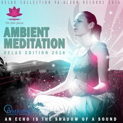 Ambient Meditation (2016)