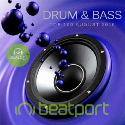 Beatport Top 100 Drum & Bass August 2016 (2016)