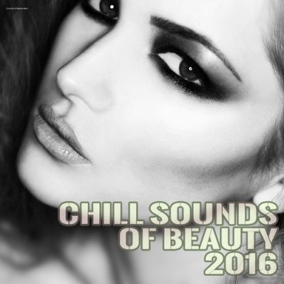 Chill Sounds of Beauty (2016)