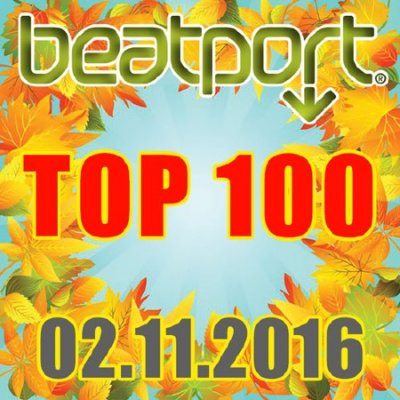 Beatport Top 100 02.11.2016 (2016)