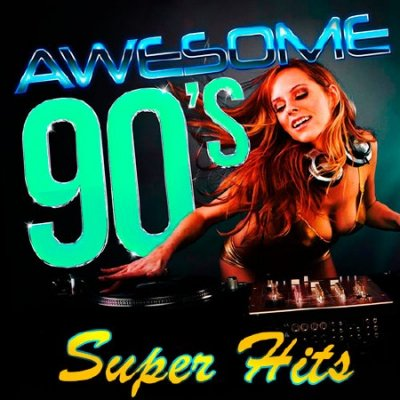 Awesome 90s Super Hits (2016)