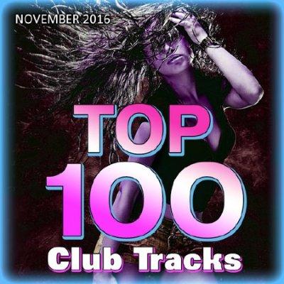 Top 100 Club Tracks (November 2016) (2016)
