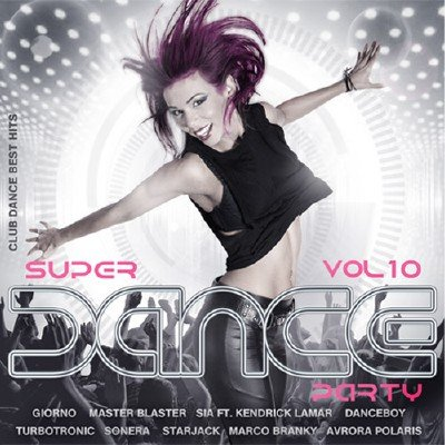 Super Dance Party Vol.10 (2016)
