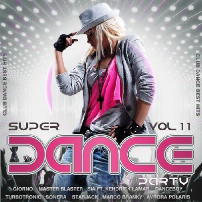 Super Dance Party Vol.11 (2017)