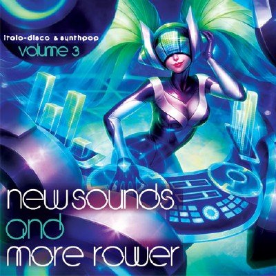 New Sounds & More Power Vol 3 (2017)