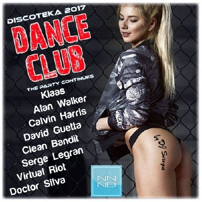 скачать альбом Discoteka 2017 Dance Club. The Party Continues (2017)