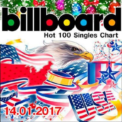 скачать альбом Billboard Hot 100 Singles Chart 14.01.2017 (2017)