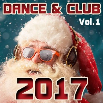 Dance & Club 2017 Vol.1 (2017)