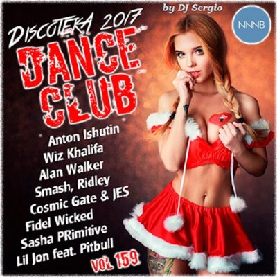 Дискотека 2017 Dance Club Vol.159 (2016)