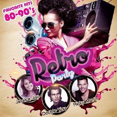 Retro Party. Favorete Hits 80-90's (2017)