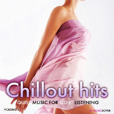 Chillout Hits Vol.3 (2017)