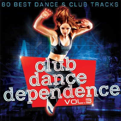 Club Dance Dependence vol.3 (2017)