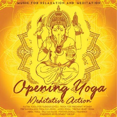 скачать альбом Opening Yoga - Meditative Action (2017)
