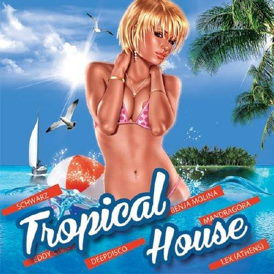 Tropical House (2017)