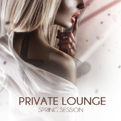 Private Lounge - Spring Session (2017)