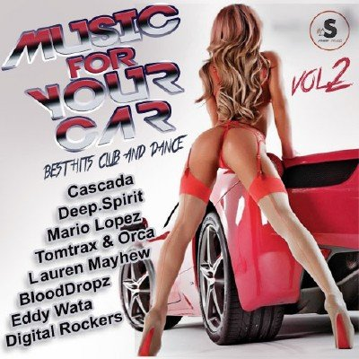 Music for Your Car Vol.2 (2017)