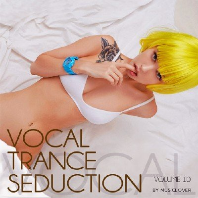 Vocal Trance Seduction Vol.10 (2017)