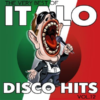Italo Disco Hits Vol.12 (2017)