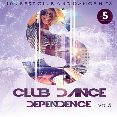 Club Dance Dependence Vol.5 (2017)