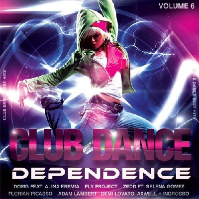 Club Dance Dependence Vol.6 (2017)