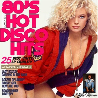80's Hot Disco Hits by Mike Mareen (MixTape Of Album) (2017)