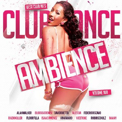 Club Dance Ambience Vol.108 (2017)