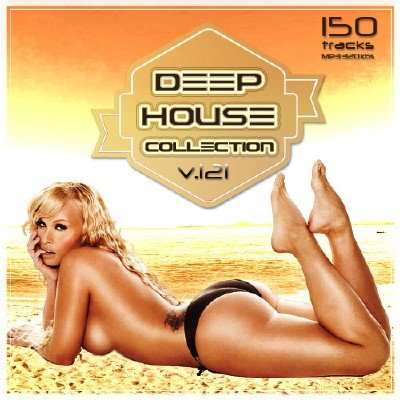 Deep House Collection Vol.121 (2017)