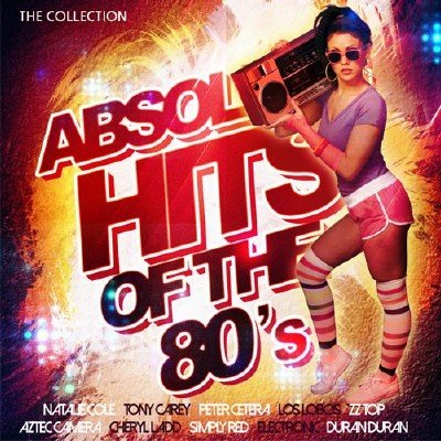 Absolute Hits Of The 80's (2017)