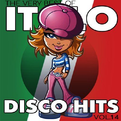 Italo Disco Hits Vol.14 (2017)